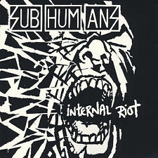 Internal Riot by Subhumans (UK) (CD, Sep-2007, Southern Music Dist.)