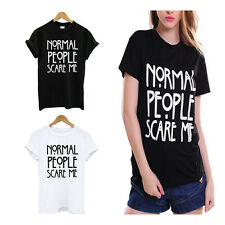 Shirt Women Fashion Print Casual Tshirt Funny Normal People Scare Me Cotton