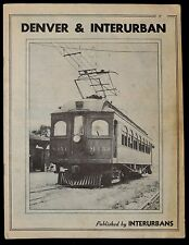 INTERURBANS SPECIAL NUMBER FIVE THE DENVER & INTERURBAN RAILROAD 1947 #275724