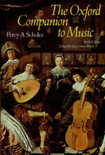 The Oxford Companion to Music (Oxford Reference) By Percy A. Scholes,John Owen