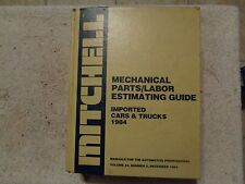 Mitchell Mechanical Parts Labor Estimating Guide Imported Cars & Trucks 1984