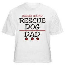 Basset Hound Rescue Dad Dog Lover T-Shirt - Sizes Small through 5XL