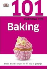 101 Essential Tips Baking by DK (Paperback, 2015)