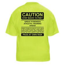 GREAT PYRENEES FUNNY DOG LOVER T-SHIRT - CAUTION - Sizes Small through 5XL