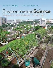 Environmental Science : Toward a Sustainable Future by Richard T Wright