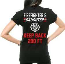 Firefighter's Daughter T-shirt Stay Back Funny Dating Shirt Gift For Daughter