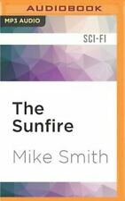 The Sunfire by Dr. Smith, Mike: New