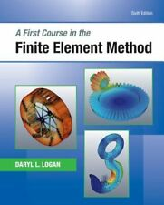 A First Course in the Finite Element Method by Daryl L Logan: New