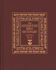 The Anchor Yale Bible Dictionary: The Anchor Yale Bible Dictionary, D-G : Volume