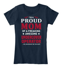 Printed Undercover Operator - I'm A Proud Mom Of Women's Premium Tee T-Shirt