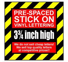 2 Characters 3.75 inch 95mm high pre-spaced stick on vinyl letters & numbers
