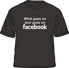 What Goes on Tour Goes on Facebook T Shirt (Funny)