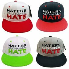HATERS GONNA HATE Snapback Cap