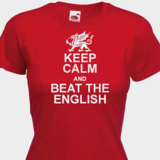KEEP CALM AND BEAT THE ENGLISH FUNNY Wales 6 Nations Womens,Laides T-Shirt,
