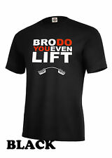 DO YOU EVEN LIFT FITNESS WORKOUT T SHIRT WEIGHT LIFTING  ~BODY BUILDING GYM TEE