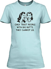 Big Butts Can't Lie T Shirt Funny Vintage Tee For Women