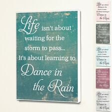 Dance In The Rain - Wall Quote Sign Saying Box Canvas Fabric Print - 6 Colours