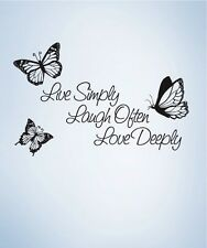 Vinyl Wall Decal Sticker Live Simply Laugh often Love Deeply 1166s 30W x 20H