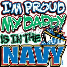 I'm Proud My Daddy is In the Navy T Shirt  Youth Kids  Infant Sizes Military