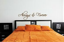 ALWAYS & FOREVER Romantic Love Bedroom Vinyl Decal Wall Art Mural Decor Sticker