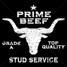 Prime Beef Stud Service T Shirt You Choose Style, Size, Color Up to 4XL 10001