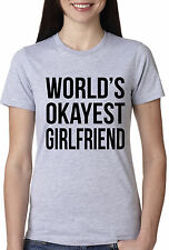 Women's World's Okayest Girlfriend T Shirt Funny Dating Tee for Women