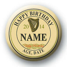 Personalised Guiness Style Birthday Pin Badge / Magnet - 58mm