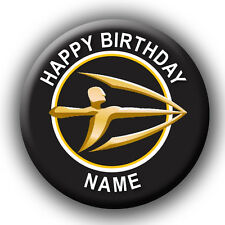 Personalised Strongbow Style Birthday Pin Badge / Magnet - 58mm