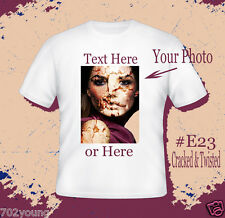 Custom Personalized T-shirts with Photo Nmae Logo Text ( E23 Cracked & Twisted )