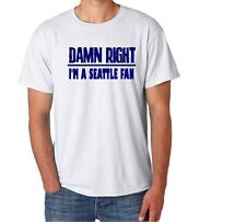 Seattle Damn Right Show Your City Pride Washington Funny Shirt