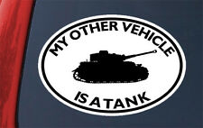 My Other Vehicle Is A TANK STICKER - decal army military drive driver operator