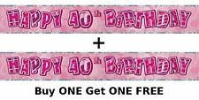 BUY ONE GET ONE FREE Pink Happy 40th Birthday banner NEW