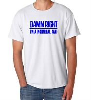 Montreal Damn Right Show Your City Pride Canada Funny Shirt