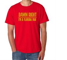 Florida Damn Right Show Your State Pride  Funny Shirt