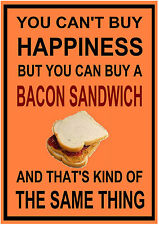 """""""You Can't Buy Happiness But You Can Buy Bacon Sandwich"""" cafe shop SIGN PLAQUE"""