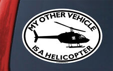 My Other Vehicle Is A HELICOPTER STICKER - decal copter chopper heli halo pilot