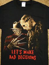 Freddy Krueger and Jason Voorhees Lets Make Bad Decisions T-Shirt