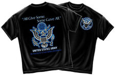 SOME GAVE ALL US ARMY MEMORIAL T-SHIRT