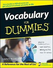Vocabulary for Dummies by Laurie E. Rozakis and Dummies Press Staff (2001, Paper