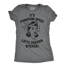 Womens Pumpkin Spice Latte Season B*tches Funny T shirt for Ladies