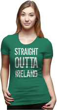 Womens Straight Outta Ireland Funny irish St. Patrick's Day T shirt (Green)