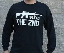 I Plead the 2nd Long Sleeve T Shirt  - All Sizes Small - 4X - Pro Gun AR-15