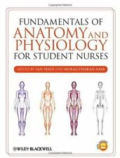 Fundamentals of Anatomy and Physiology for Student Nurses by Ian Peate & M.Nair