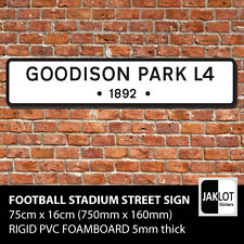 Goodison Park Everton - Football Road Street Sign Modern Large