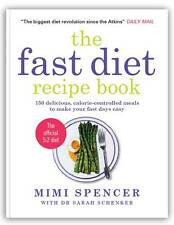 The Fast Diet Recipe Book: 150 Delicious, Calorie-controlled Meals to Make...