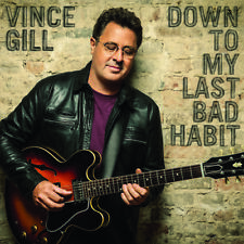 Vince Gill - Down to My Last Bad Habit [New CD]