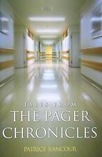 NEW Tales from the Pager Chronicles By Patrice Rancour Paperback Free Shipping