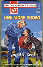 Harlequin superRomance #765 One More Rodeo by Lynnette Kent (1997)