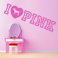 PINK    VICTORIAS SECRET   I LOVE PINK     vinyl wall art sticker quote
