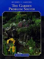 The Garden Problem Solver Guide by Successful Gardening & Readers Digest